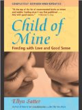 Child of Mine, by Ellyn Satter