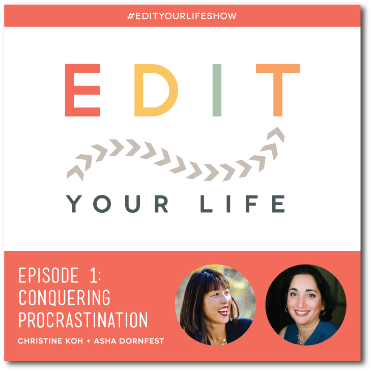 Edit Your Life - Episode 1: Conquering Procrastination #EditYourLifeShow