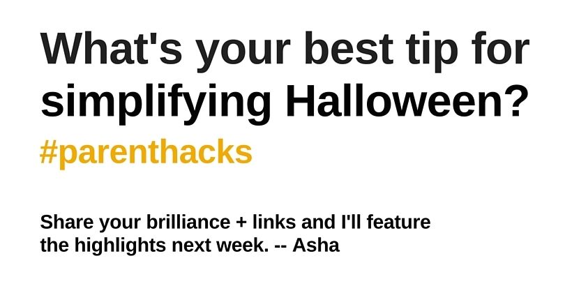 Hack prompt: Halloween #parenthacks