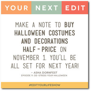 De-Stress Your Halloween: Your Next Edit (Asha) #EditYourLifeShow