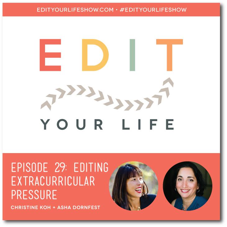 Ep. 29: Editing Extracurricular pressure #EditYourLifeShow