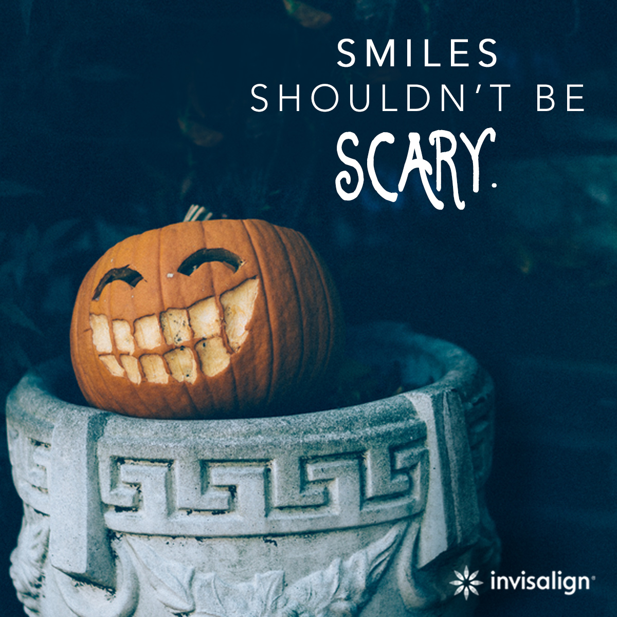 Invisalign: Smiles shouldn't be scary