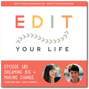 Episode 103: Dreaming Big + Making Change (Interview with Amy McGrath)