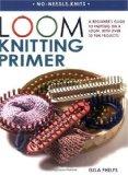 Amazon: Loom Knitting Primer