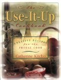 Amazon: Use It Up Cookbook: Creative Recipes for the Frugal Cook