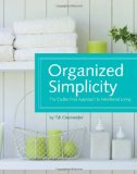 Amazon: Organized Simplicity: The Clutter-Free Approach to Intentional Living, by Tsh Oxenrider