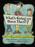 Amazon: What's Going on Down There?: Answers to Questions Boys Find Hard to Ask