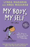 Amazon: My Body, My Self for Girls, Revised 2nd Edition (What's Happening to My Body?)