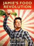 Amazon: Jamie's Food Revolution: Rediscover How to Cook Simple, Delicious, Affordable Meals