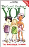 Amazon: The Care and Keeping of You (American Girl) (American Girl Library)