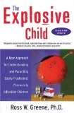 At Amazon: The Explosive Child (affiliate link)