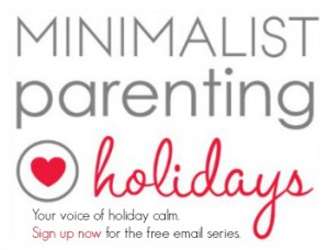 Our new email series will help you find your holiday calm: Minimalist Holidays