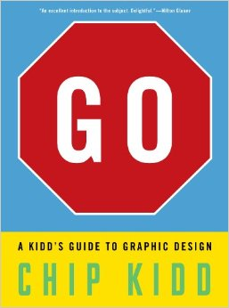 At Amazon: Go: A Kidd's Guide to Graphic Design