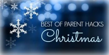 Best of Parent Hacks: Christmas