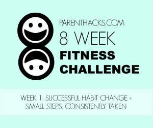 Week 1: Building the Habit of Fitness [Fitness Challenge]