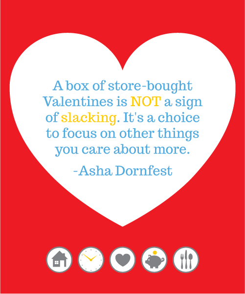 """A box of store bought valentines is not a sign of slacking."""