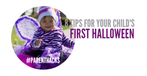 8 tried-and-true tips for your child's first Halloween